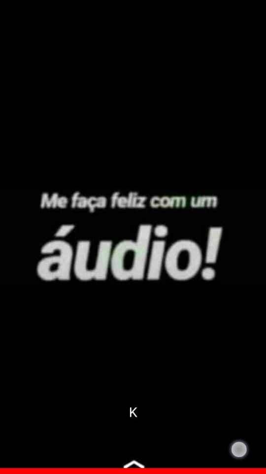 Me faça feliz com um áudio. Nova brincadeira para status: Me faça feliz com um áudio....