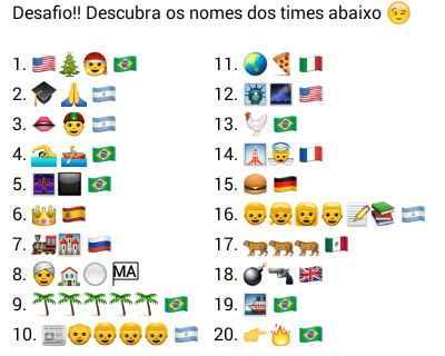 Descubra os nomes dos times. Tente descobrir o nome de alguns times nacionais e internacionais, através dos desenhos e bandeiras.