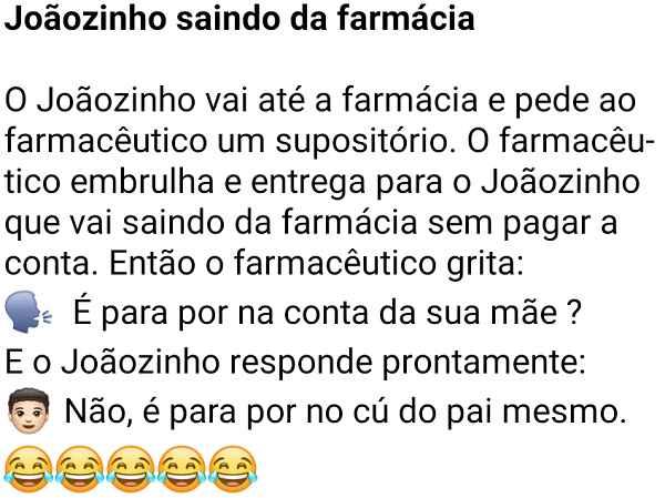 2601e6f1b24e joaozinho-saindo-da-farmacia-joaozinho-vai-ate-a-farmacia-e-pede-ao-farmaceutico-um-supositorio-2019-07-03.png