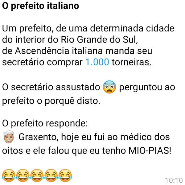O prefeito italiano. O prefeito de numa cidadezinha do interior do Rio Grande do Sul pede ao seu secretário para comprar....