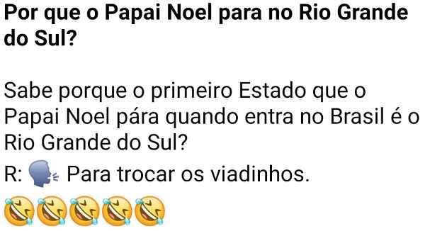 Por que o papai noel para no rio grande do sul?. Sabe porque o primeiro Estado que o Papai Noel pára quando entra no Brasil é o Rio Grande do Sul?.