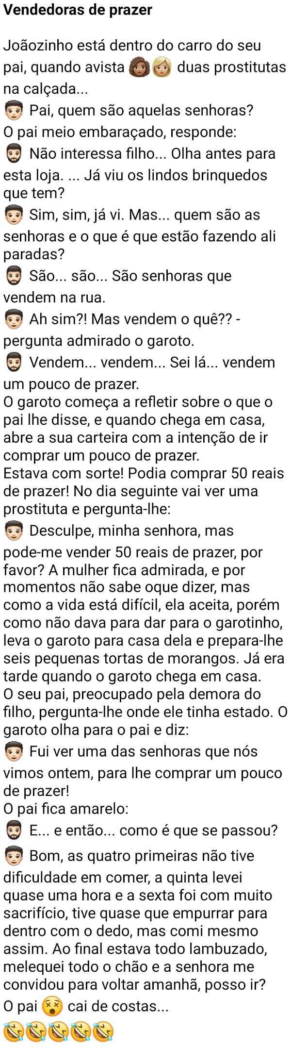 Vendedoras de prazer. Joãozinho vê duas mulheres na rua rodando bolsinha e pergunta ao pai quem são aquelas mulheres....