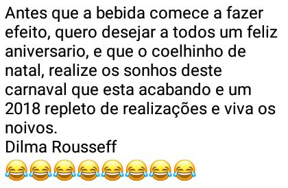Dilma deseja um feliz carnaval. Mensagem descontraída da ex-presidenta Dilma Rousseff..