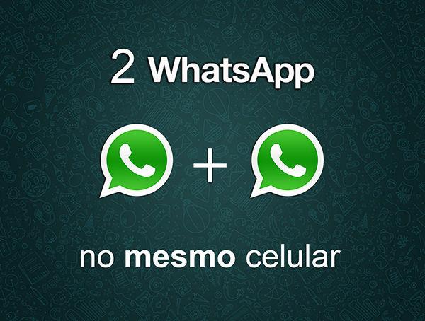 Usando dois WhatsApp no mesmo celular. Saiba como ter duas contas do WhatsApp no seu mesmo celular....