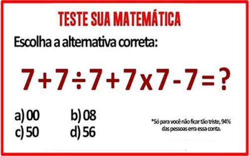 Teste sua matemática. Escolha a alternativa correta....