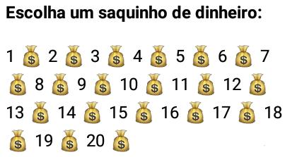 Escolha um saquinho de dinheiro