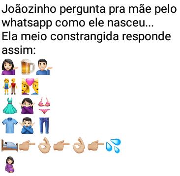 Mamãe, como nasci?. Joãozinho pergunta pra mãe pelo whatsapp como ele nasceu....