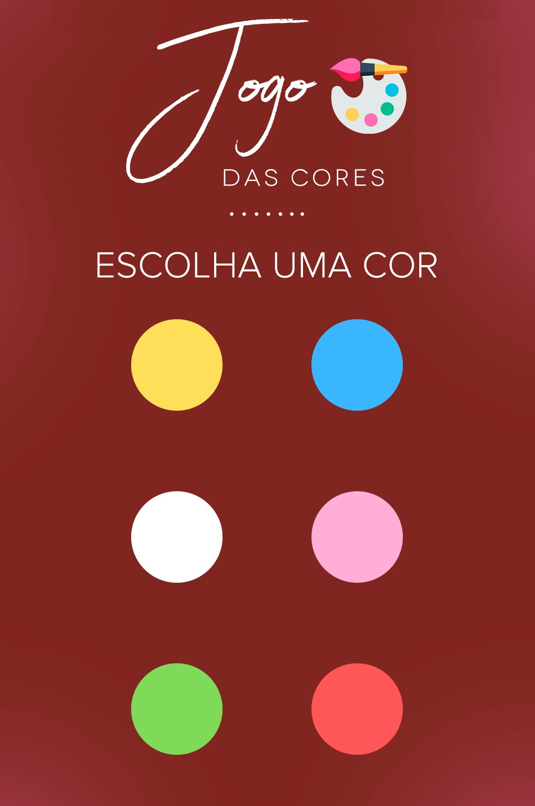 Jogo das cores: escolha uma cor. Nova brincadeira para se divertir muito com seus contato, é só enviar ou postar no status: escolha uma cor!.