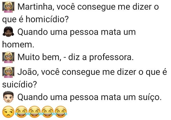 Martinha, você consegue me dizer. A professora pergunta pra Martinha e também para Joãozinho o que é Homicídio, confira..