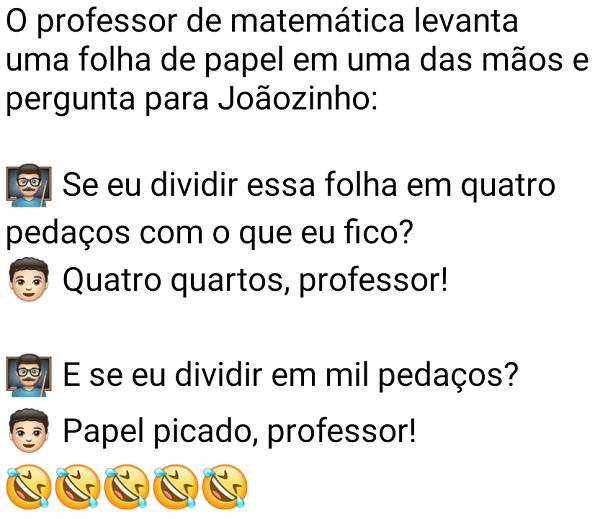 Papel picado. O professor de matemática levanta uma folha de papael em uma das mãoes e pergunta....
