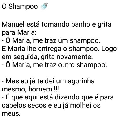 O shampoo. Manuel confunde a utilidade do shampoo, confira..