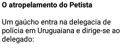 O atropelamento do Petista
